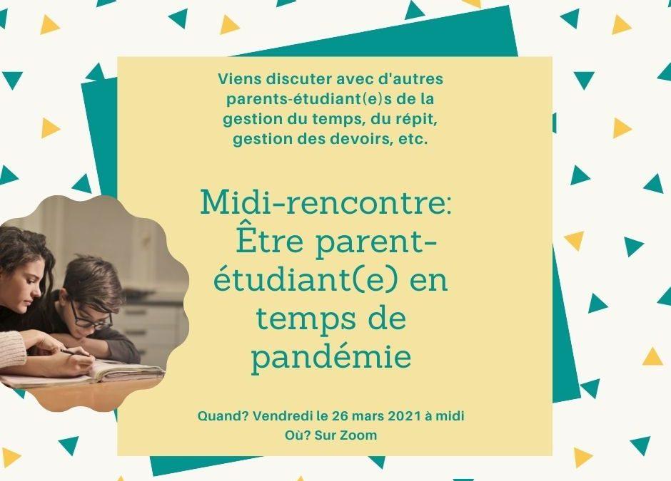 Midi-rencontre: Être parent-étudiant(e) en temps de pandémie